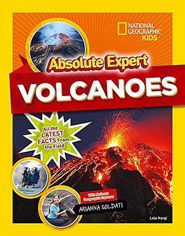 Absolute Expert: Volcanoes - National Geographic Kids - 9781426331428