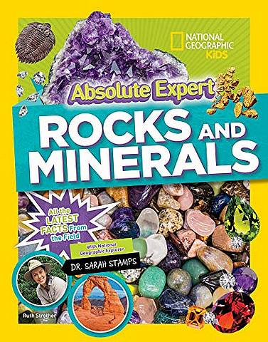 Absolute Expert: Rocks & Minerals - National Geographic Kids - 9781426332791