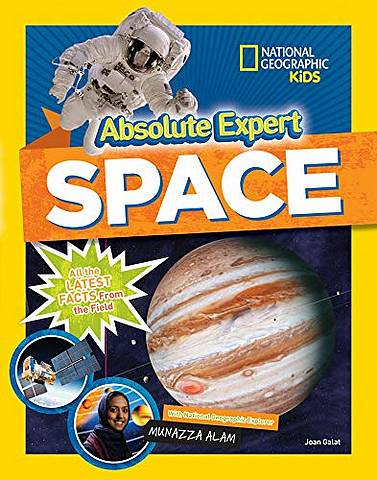 Absolute Expert: Space: All the Latest Facts from the Field - National Geographic Kids - 9781426336690