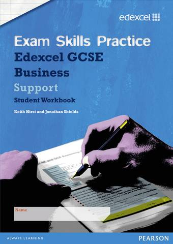 Edexcel GCSE Business Exam Skills Practice Workbook - Support - Keith Hirst - 9781446900529