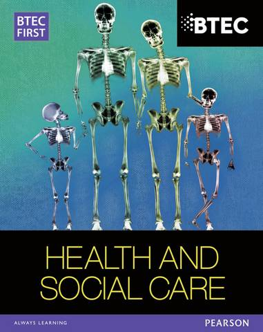 BTEC First in Health and Social Care Student Book - Heather Higgins - 9781446901359