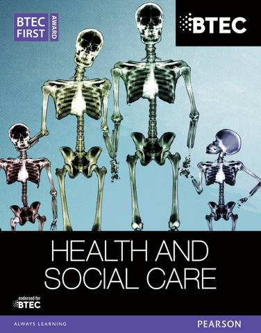 BTEC First Award Health and Social Care Student Book - Elizabeth Haworth - 9781446905623