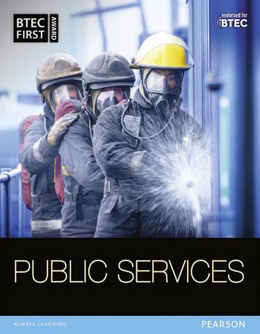 BTEC First in Public Services Student Book - Debra Gray - 9781446910818
