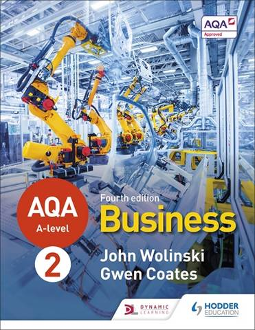 AQA A-level Business Year 2 Fourth Edition (Wolinski and Coates) - John Wolinski - 9781510455481