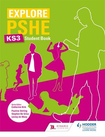 Explore PSHE for Key Stage 3 Student Book - Pauline Stirling - 9781510470361