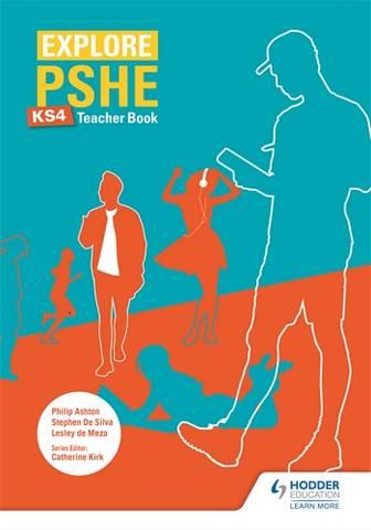 Explore PSHE for Key Stage 4 Teacher Book - Lesley de Meza - 9781510470408