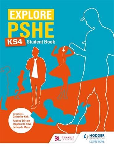Explore PSHE for Key Stage 4 Student Book - Philip Ashton - 9781510470415