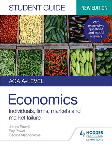AQA A-level Economics Student Guide 1: Individuals