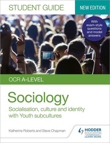 OCR A-level Sociology Student Guide 1: Socialisation