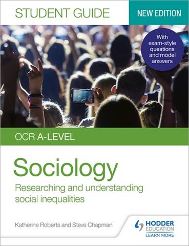 OCR A-level Sociology Student Guide 2: Researching and understanding social inequalities - Katherine Roberts - 9781510472068