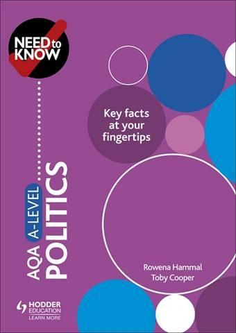 Need to Know: AQA A-level Politics - Rowena Hammal - 9781510477148