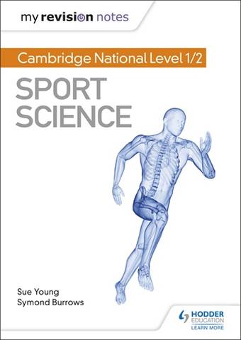 My Revision Notes: Cambridge National Level 1/2 Sport Science - Sue Young - 9781510478572