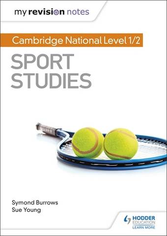 My Revision Notes: Cambridge National Level 1/2 Sport Studies - Symond Burrows - 9781510478589