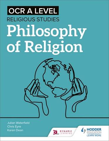 OCR A Level Religious Studies: Philosophy of Religion - Julian Waterfield - 9781510479937