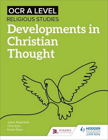 OCR A Level Religious Studies: Developments in Christian Thought - Julian Waterfield - 9781510479968