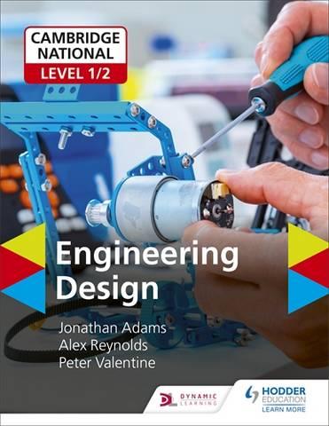 Cambridge National Level 1/2 Award/Certificate in Engineering Design - Jonathan Adams - 9781510481398