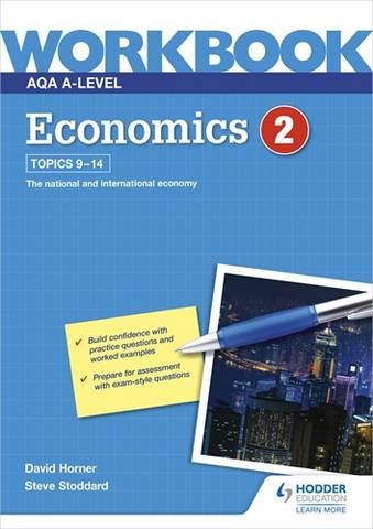 AQA A-Level Economics Workbook 2 - David Horner - 9781510483248