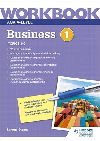 AQA A-Level Business Workbook 1 - Samuel Stones - 9781510483262