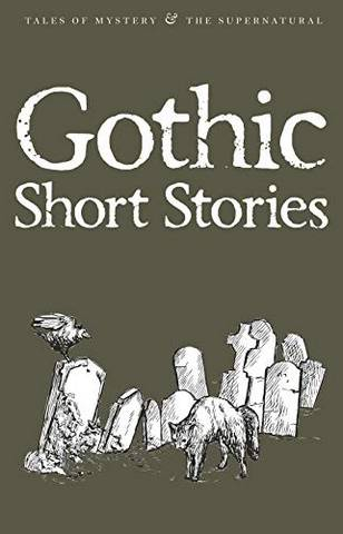 Tales of Mystery & The Supernatural: Gothic Short Stories - David Blair - 9781840224252