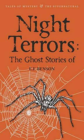 Tales of Mystery & The Supernatural: Night Terrors: The Ghost Stories of E.F. Benson - E. F. Benson - 9781840226850