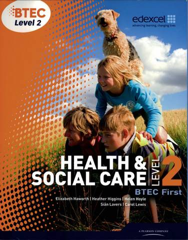 BTEC Level 2 First Health and Social Care Student Book - Sian Lavers - 9781846906817