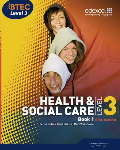 BTEC Level 3 National Health and Social Care: Student Book 1 - Beryl Stretch - 9781846907463