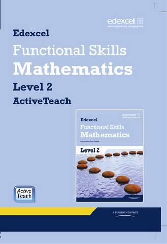 Edexcel Functional Skills Mathematics Level 2 ActiveTeach CDROM -  - 9781846907685