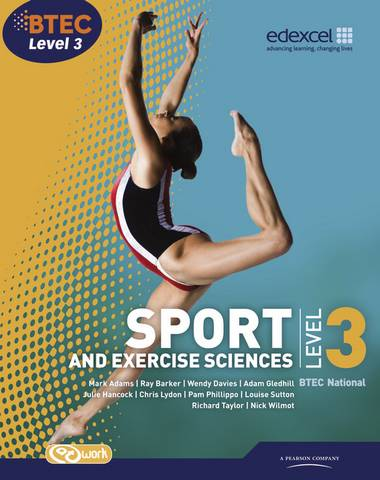 BTEC Level 3 National Sport and Exercise Sciences Student Book - Adam Gledhill - 9781846908972