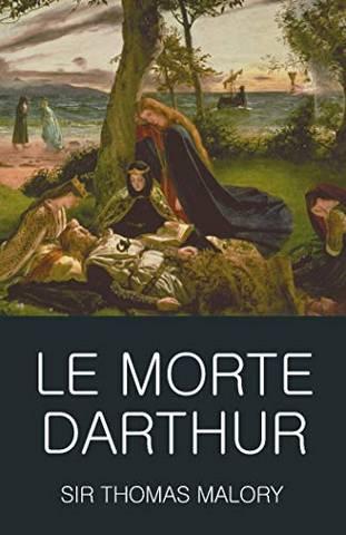 Wordsworth Classics of World Literature: Le Morte Darthur - Sir Thomas Malory - 9781853264634