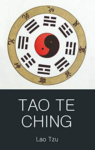 Wordsworth Classics of World Literature: Tao Te Ching - Lao Tzu - 9781853264719