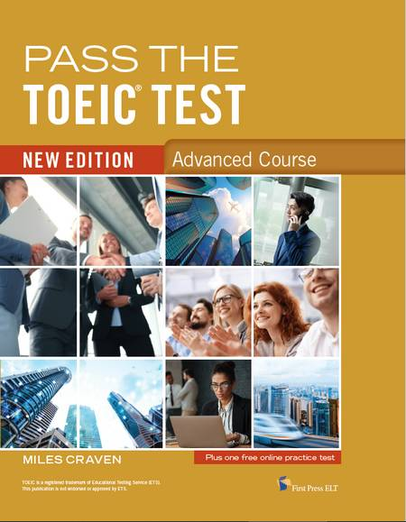 Pass the TOEIC Test Advanced Course New Edition - Miles Craven - 9781908881083