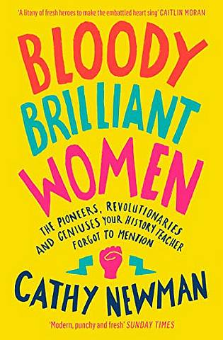 Bloody Brilliant Women: The Pioneers
