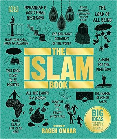 The Islam Book: Big Ideas Simply Explained - DK - 9780241409688