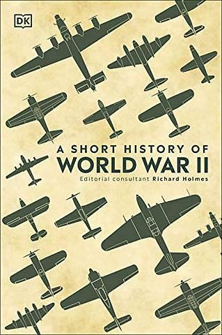 A Short History of World War II - DK - 9780241426463