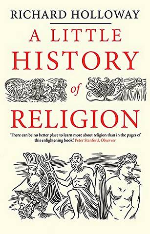 A Little History of Religion - Richard Holloway - 9780300228816