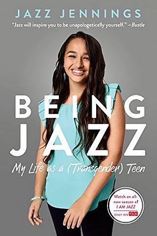 Being Jazz: My Life as a (Transgender) Teen - Jazz Jennings - 9780399554674