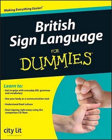 British Sign Language For Dummies - City Lit - 9780470694770