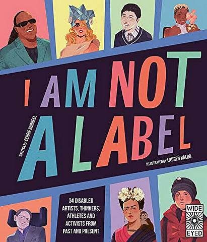 I Am Not a Label: 34 disabled artists