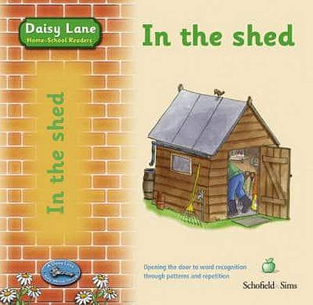 Daisy Lane: In the Shed - Carol Matchett - 9780721711041