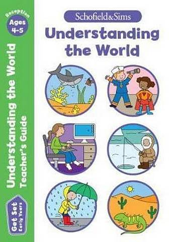 Get Set Understanding the World Teacher's Guide: Early Years Foundation Stage
