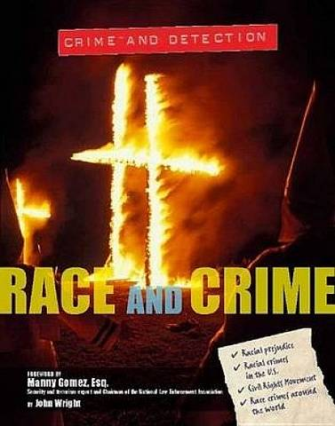 Crime and Detection: Race and Crime - John Wright - 9781422234853