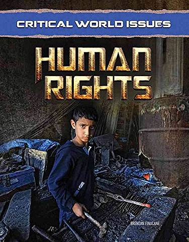 Critical World Issues: Human Rights - Brendan Finucane - 9781422236574