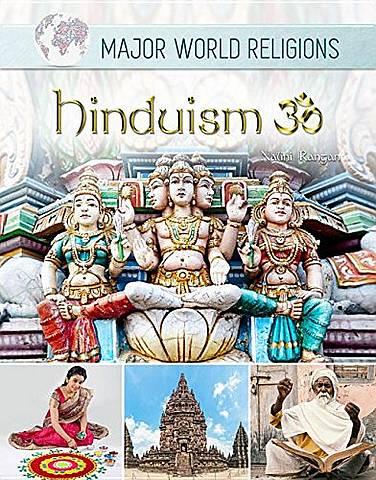 Major World Religions: Hinduism - Nalini Rangan - 9781422238189