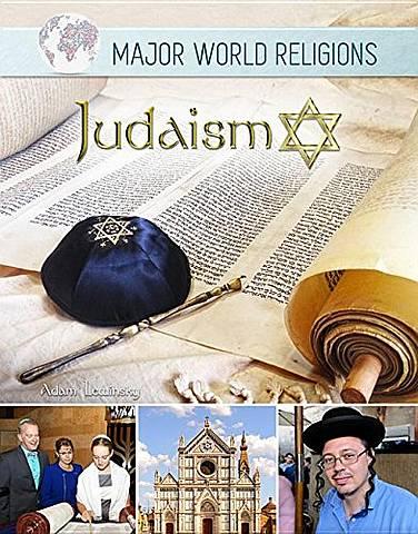 Major World Religions: Judaism - Adam Lewinsky - 9781422238202