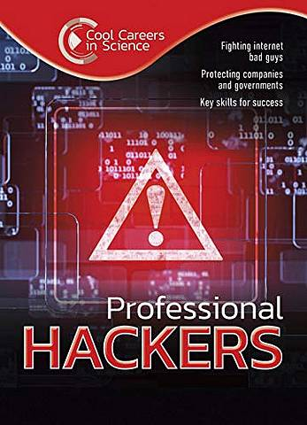 Cool Careers in Science: Professional Hackers - Andrew Morkes - 9781422243008