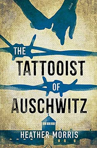 The Tattooist of Auschwitz (Young Adult Edition) - Heather Morris - 9781471408496