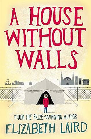 A House Without Walls - Elizabeth Laird - 9781509828241