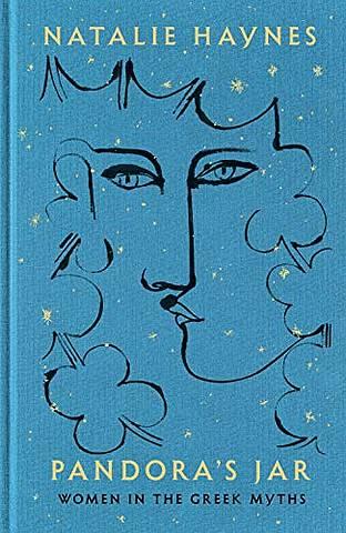 Pandora's Jar: Women in the Greek Myths - Natalie Haynes - 9781509873111