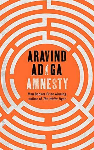 Amnesty - Aravind Adiga - 9781509879038
