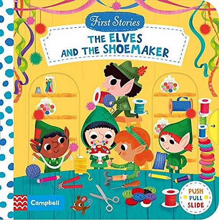 First Stories: The Elves and the Shoemaker - Campbell Books - 9781529017038